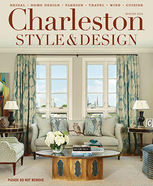 Charleston Style & Design – Winter 2015